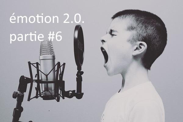 émotion 2.0. : épisode 6