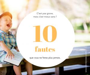 10 fautes que vous ne ferez plus, par Anne Josse