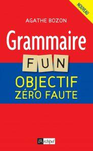 grammaire fun par Agathe Bozon