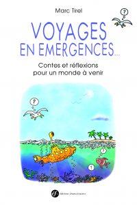 Voyages en émergences de Marc Tirel